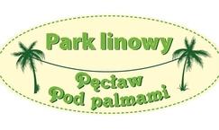 """Park linowy """"Pod palmami"""" w Pęcławiu"""